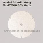 runde Lüfterdichtung für ATMOS GSX