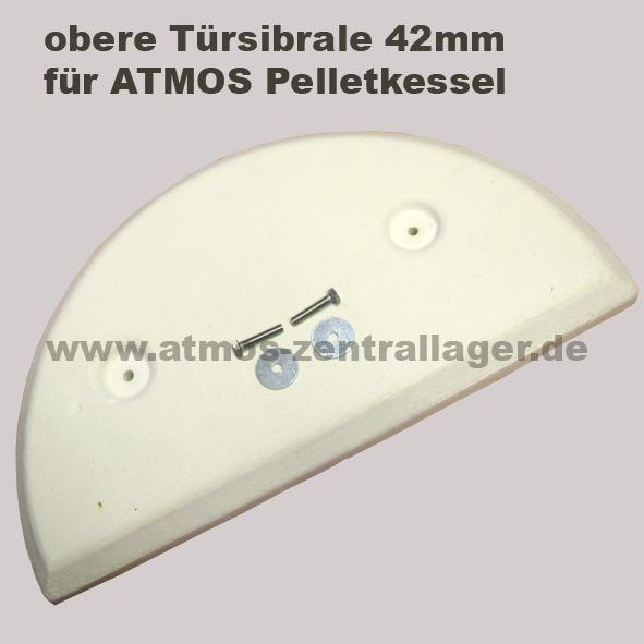 obere Türsibrale 42mm für ATMOS Pelletkessel