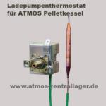 Ladepumpenthermostat für ATMOS DP Pelletkessel / Ladepumpenthermostat für ATMOS Pelletkessel